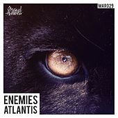 Play & Download Enemies by Atlantis | Napster