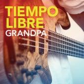 Play & Download Grandpa by Tiempo Libre   Napster