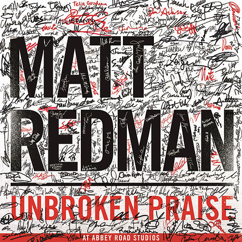Play & Download Unbroken Praise by Matt Redman | Napster