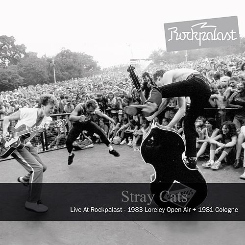 Play & Download Live at Rockpalast (Live) by Stray Cats | Napster