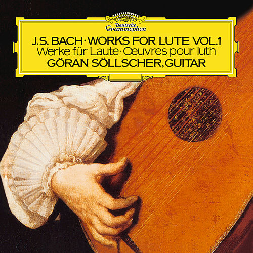 Play & Download Bach, J.S.: Works For Lute by Göran Söllscher | Napster