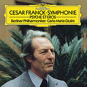 Franck: Symphony In D Minor; Psyché et Eros by Berliner Philharmoniker