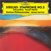 Play & Download Sibelius: Finlandia; Valse Triste; Symphony No.2 In D by Berliner Philharmoniker | Napster