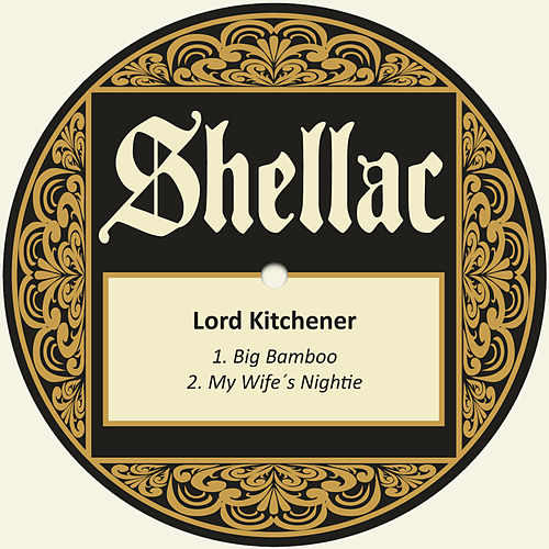 Play & Download Big Bamboo by Lord Kitchener | Napster