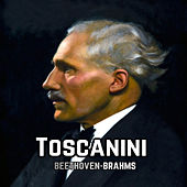 Play & Download Toscanini, Beethoven-Brahms by BBC Symphony Orchestra | Napster