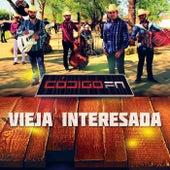 Play & Download Vieja Interesada by Código FN | Napster