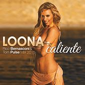 Caliente (Rico Bernasconi & Tom Pulse 2015 Mix) by Loona