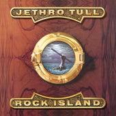 Rock Island von Jethro Tull