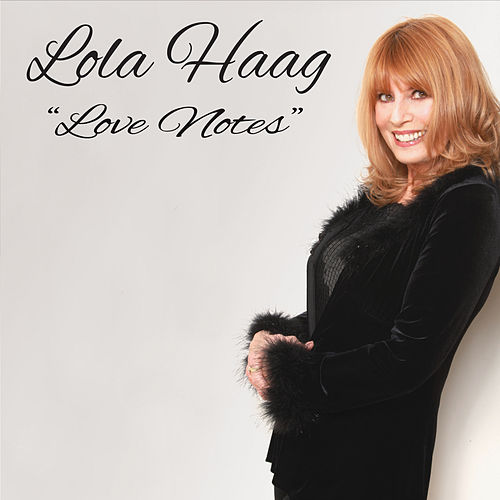 Love Notes by Lola Haag