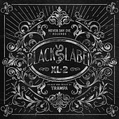 Play & Download Black Label XL 2 by Various Artists | Napster