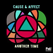 Another Time by Cause & Effect