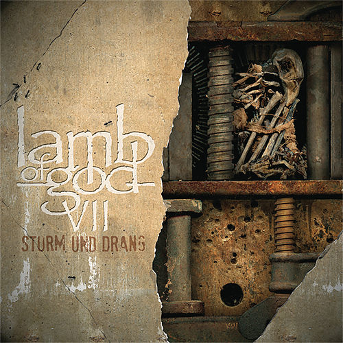 VII - Sturm Und Drang by Lamb of God