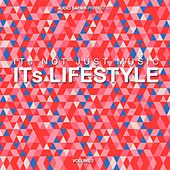 Play & Download It´s Not Just Music, It´s Lifestyle, Vol. 2 by Various Artists | Napster