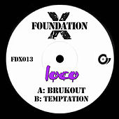 Play & Download Brukout / Temptation by Loco | Napster