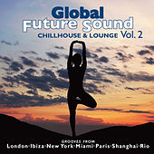 Play & Download Global Future Sound Vol. 2 by Various Artists | Napster