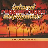 Play & Download Island Reggae Ragga Explosion, Vol. 1 by Various Artists | Napster