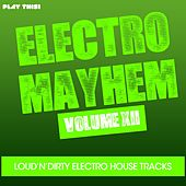 Play & Download Electro Mayhem, Vol. 12 by Various Artists | Napster