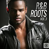 Play & Download R&B Roots, Vol. 3 by Various Artists | Napster