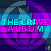 Play & Download The Crave Album by Various Artists | Napster