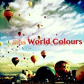 Play & Download World Colours by Bliss | Napster