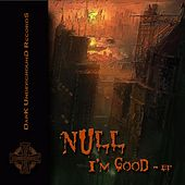 Play & Download I'm Good EP by Null | Napster