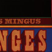 Play & Download Changes Two by Charles Mingus | Napster