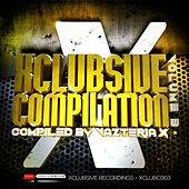 Play & Download Xclubsive Compilation, Vol. 3 - Compiled by Vazteria X by Various Artists | Napster