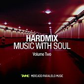 Music With Soul, Vol. 2 by HardMix!