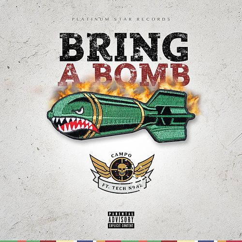 Play & Download Bring a Bomb (feat. Tech N9ne) by Campo | Napster
