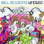 Play & Download Kindred by Will Sessions | Napster