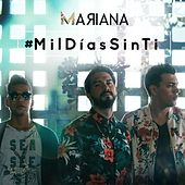 Play & Download Mil Días Sin Ti by Mariana | Napster