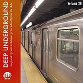Play & Download Deep Underground, Vol. 28 by Various Artists | Napster