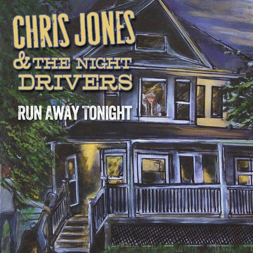 Run Away Tonight by Chris Jones