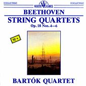 Beethoven: String Quartets, Op. 18, Nos. 4-6 by Bartok Quartet