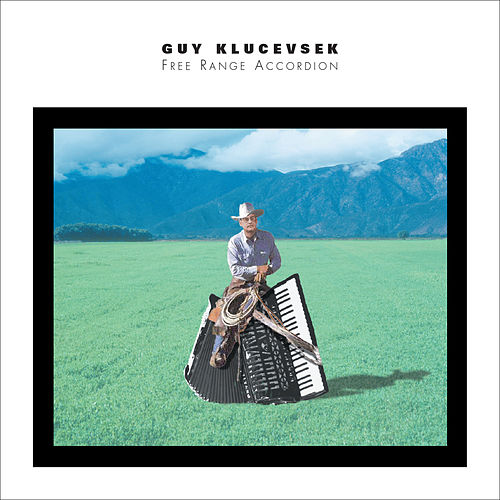 Play & Download Free Range Accordion by Guy Klucevsek | Napster