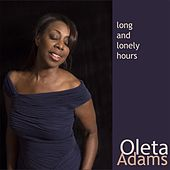 Play & Download Long and Lonely Hours by Oleta Adams | Napster