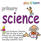 Play & Download Primary Science by Kidzone | Napster