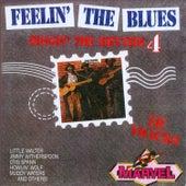 Feelin' the Blues - Diggin' the Rhythm 4 von Various Artists