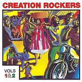 Creation Rockers, Vols. 1 and 2 by Various Artists