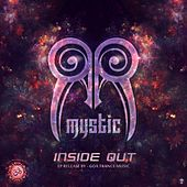 Play & Download Inside Out - Single by Mystic | Napster