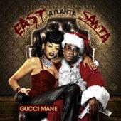 Play & Download East Atlanta Santa by Gucci Mane | Napster