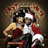 East Atlanta Santa by Gucci Mane