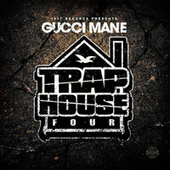 Play & Download Trap House 4 by Gucci Mane | Napster