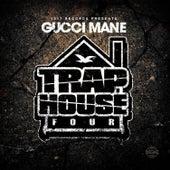 Trap House 4 by Gucci Mane