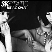 The Big Space (Ben Brown Remix Edit) by 3kStatic