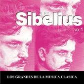 Play & Download Los Grandes de la Musica Clasica - Jean Sibelius Vol. 1 by Various Artists | Napster