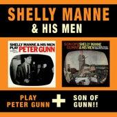 Shelly Manne & His Men Play Peter Gunn + Son of Gunn!! by Shelly Manne