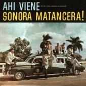Ahí Viene Sonora Matancera! by La Sonora Matancera