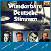 Play & Download Wunderbare Deutsche Stimmen by Various Artists | Napster