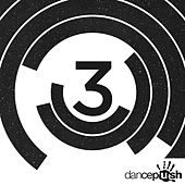 3 Years of Dancepush (Marco Rea & Ru.Dij, Frankie Mancuso Remixes) by Various Artists